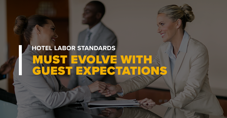 UF_Blog_Hotel-Labor-Standards-Must-Evolve-With--Guest-Expectations