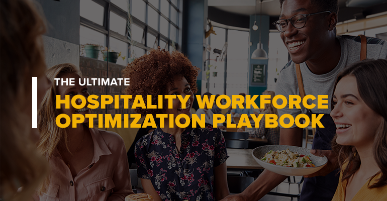 UF_Blog_The-Ultimate-Hospitality-Workforce-Optimization-Playbook