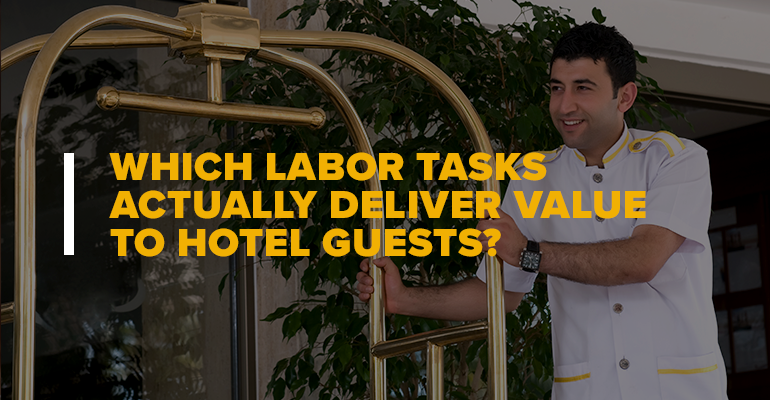 Hotel Bell-Hop With Text: Which Labor Tasks Actually Deliver Value to Hotel Guests?