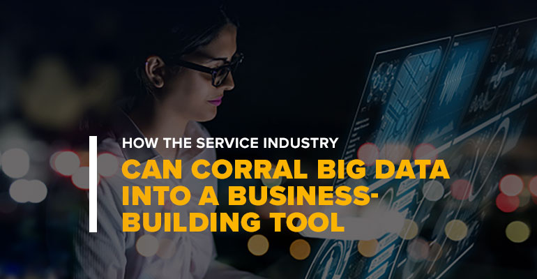 Woman Reviewing Data With Text HOW THE SERVICE INDUSTRY CAN CORRAL BIG DATA INTO A BUSINESS-BUILDING TOOL