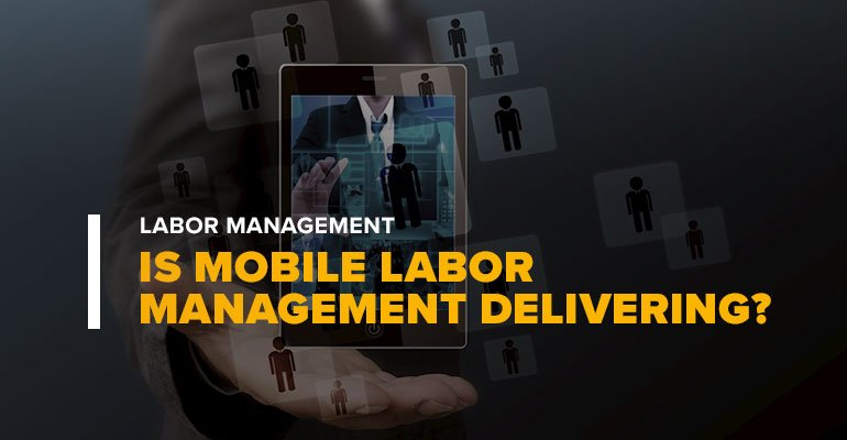 Man in Suit Holding Phone With Text: Is Mobile Labor Management Delivering?