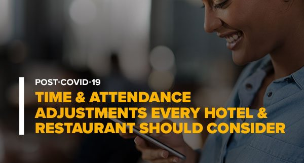 Woman Checking Survey With Words Post-Covid-19 Time & Attendance Adjustments Every Hotel & Restaurant Should Consider