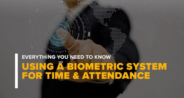 Using a biometric system for attendance - everything you need to know