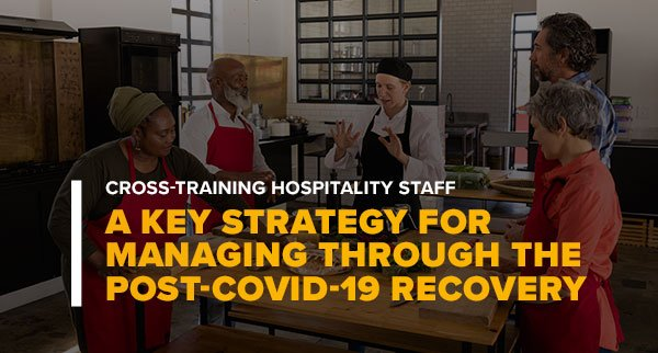 Woman Teaching Cooking Class With Words Cross-Training Hospitality Staff A Key Strategy For Managing Through the Post-Covid-19 Recovery