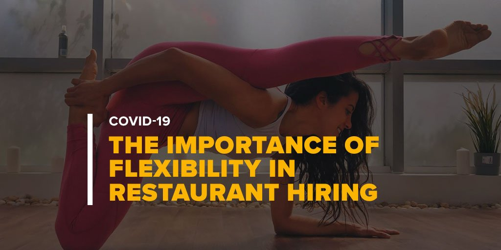 Woman Doing Yoga With Text The Importance of Flexibility in Restaurant Hiring