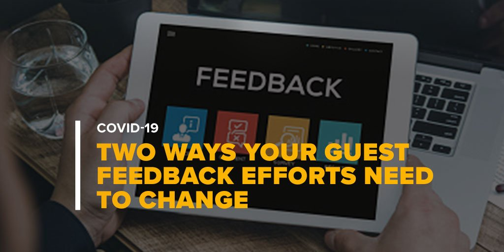 Person Holding Tablet For Guest Feedback With Text: Two Ways Your Guest Feedback Efforts Need to Change in Today's Environment