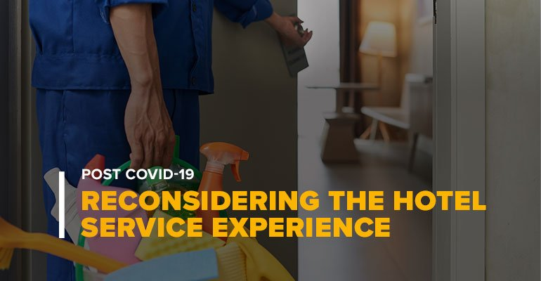Hotel Cleaning Staff Entering Room With Text: Reconsidering the Hotel Service Experience