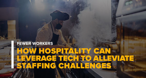 Chef Working in the Kitchen With Text How Hospitality Can Leverage Tech To Alleviate Staffing Challenges